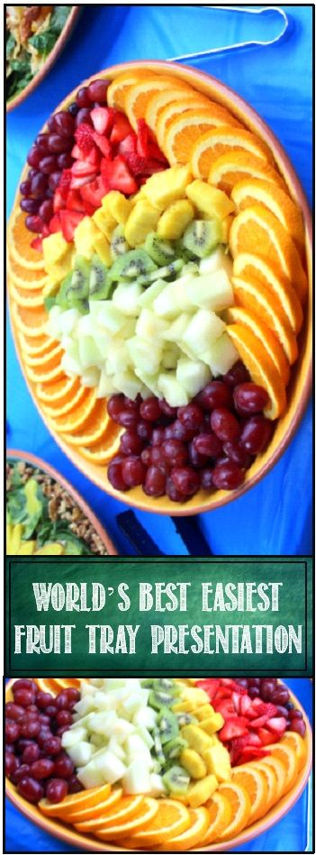 World's Best and Easiest Fruit Tray    This one is (for the