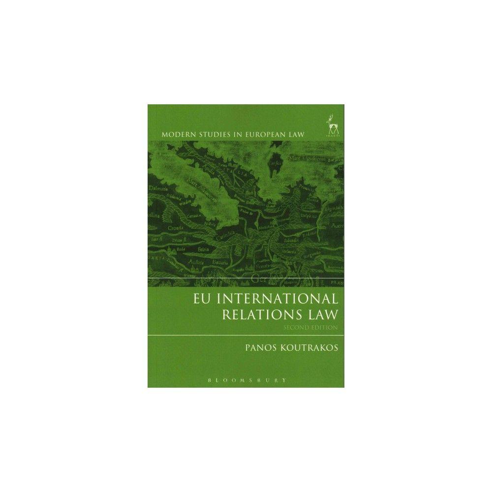 EU International Relations Law ( Modern Studies in European Law) (Paperback)