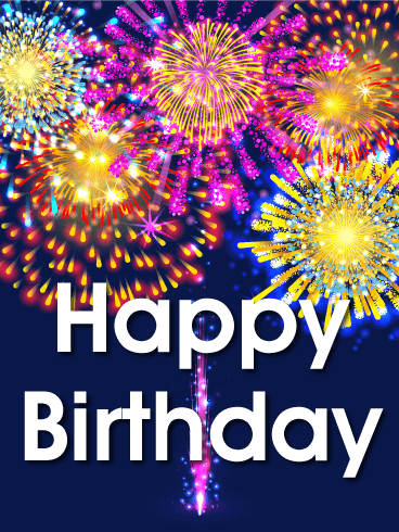 Celebrate Good Times When You Send This Explosive And Colorful Birthday Card It Is A Dynamite