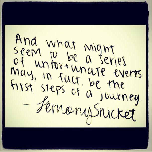 Quote. Lemony Snicket.