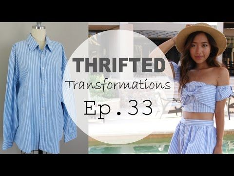 6ef20639e Thrifted Transformations | Ep. 33 (Button-Down Shirt Reconstruction) -  YouTube