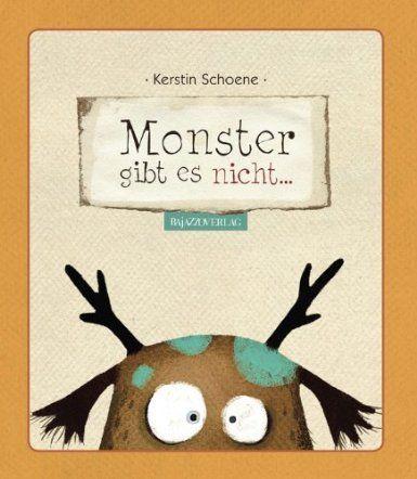 Monster Gibt Es Nicht Amazon De Kerstin Schoene Bucher Kinderbucher Bucher Fur Kinder Bucher