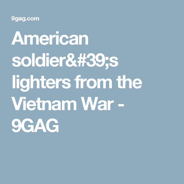 American soldier's lighters from the Vietnam War