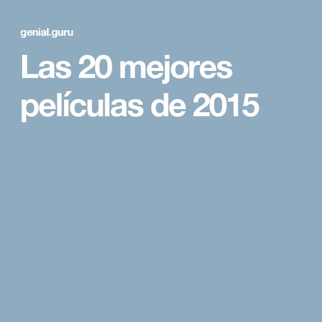 Las 20mejores películas de2015