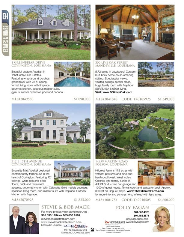 Stevie Mack, Bob Mack and Polly Eagan are the agents for these great listings featured in our Estates & Homes Magazine!