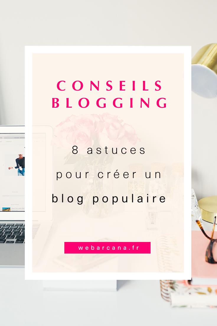 8 astuces pour créer un blog populaire. #articlesblog