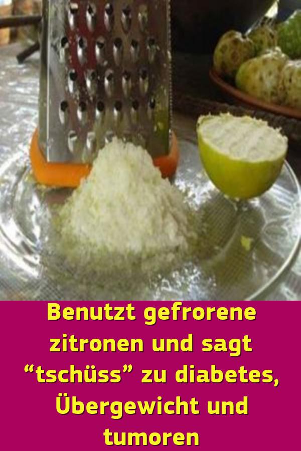 """Benutzt gefrorene zitronen und sagt """"tschüss"""" zu diabetes Übergewicht und tumoren #vitamins"""