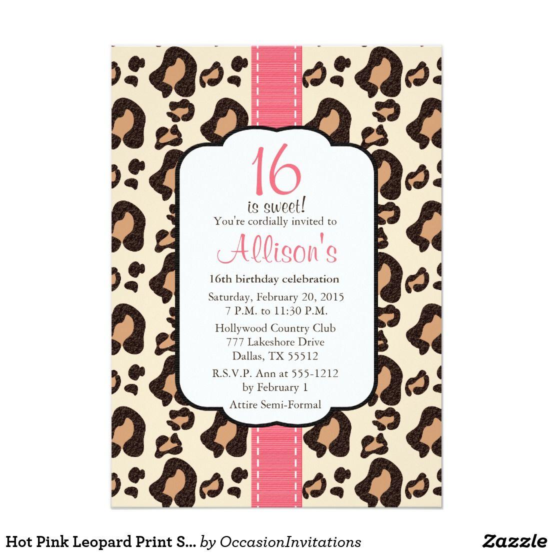 Hot Pink Leopard Print Sweet Sixteen Invitations   { Happy Birthday ...