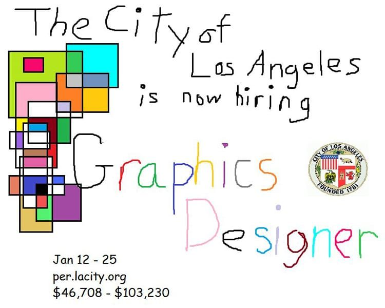 City Of Los Angeles Uses Ms Paint To Post Funny Job Ad For A Graphic Designer Sometimes It S Okay To Admit Your Graphic Design Jobs Bad Graphic Design Job Ads