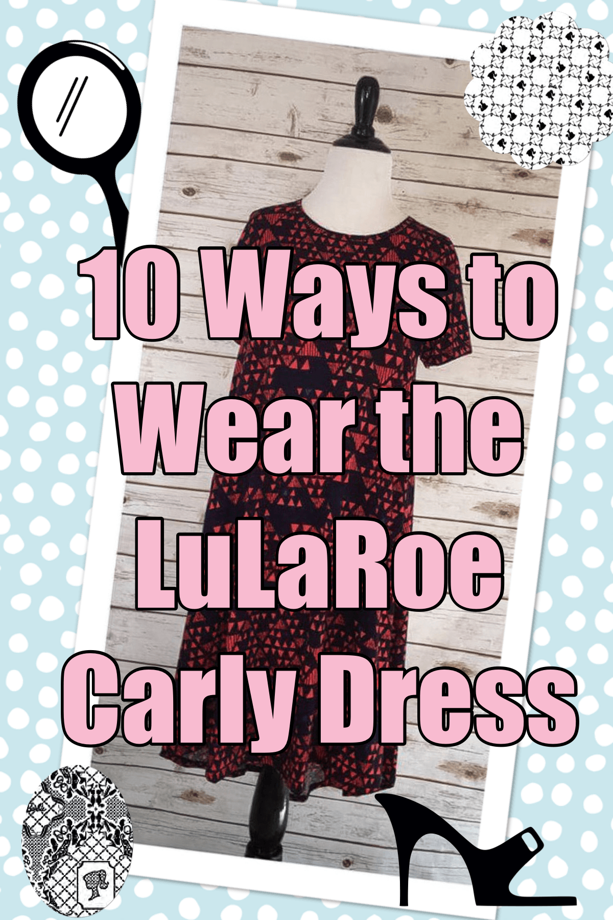 80c78a75fc0b3 Wearing the Carly is like wearing an oversized comfy tee without the  frumpiness. I m showing you 10 ways to wear the the LulaRoe Carly Dress.  Versatility!!