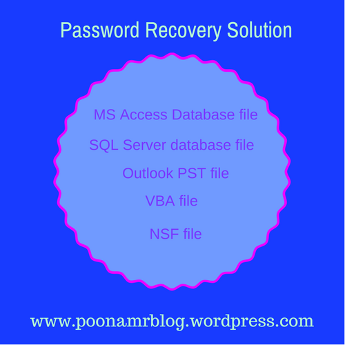 Use the effective solution to recover your lost, forgotten or damaged password from various file such as- VBA file, SQL server database file, Outlook PST file, NSF file and MS Access database file.
