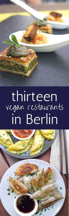 13 Fantastisch Vegan Restaurants In Berlin Not To Miss Vegan Restaurants Vegan Travel Vegetarian Travel