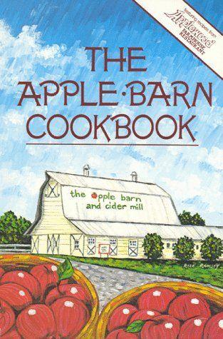 Apple Barn Cookbook by Bill Kilpatrick, http://www.amazon ...