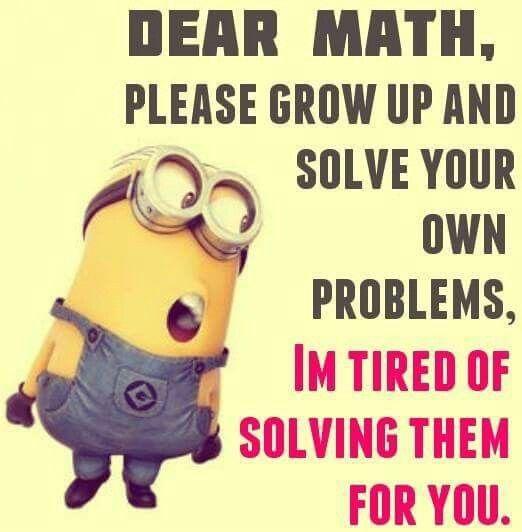 Funny Memes Math : Quot dear math i wish you adieu m leaving now to do