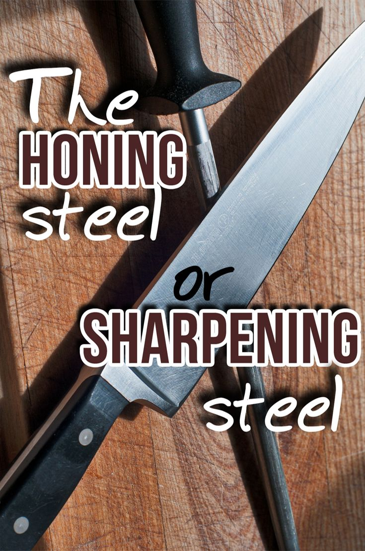 The Honing Steel Or Sharpening Steel The Kitchen Professor Knife Chef Knife Best Kitchen Knives