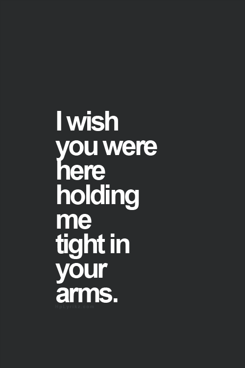 I want you to hug me quotes