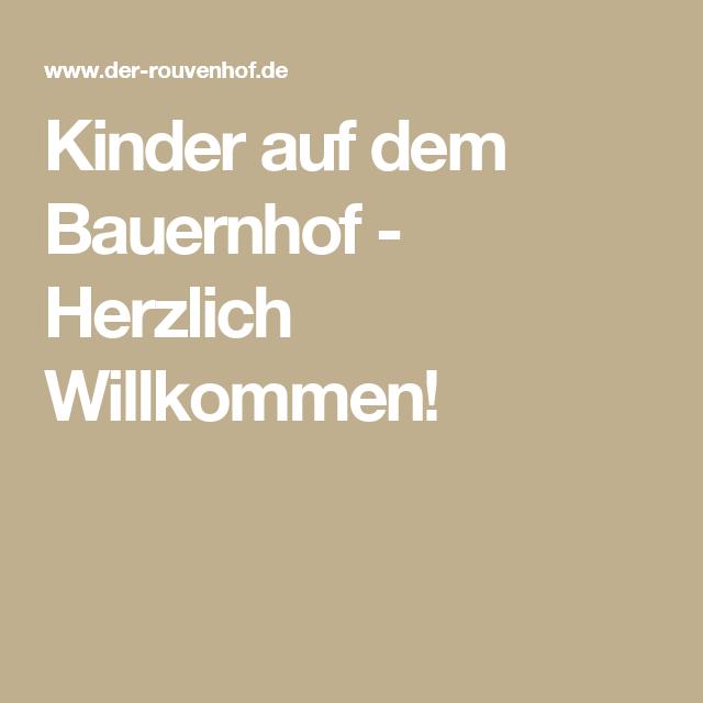 Kinder auf dem Bauernhof - Herzlich Willkommen! | Geburtstag Kinder ...