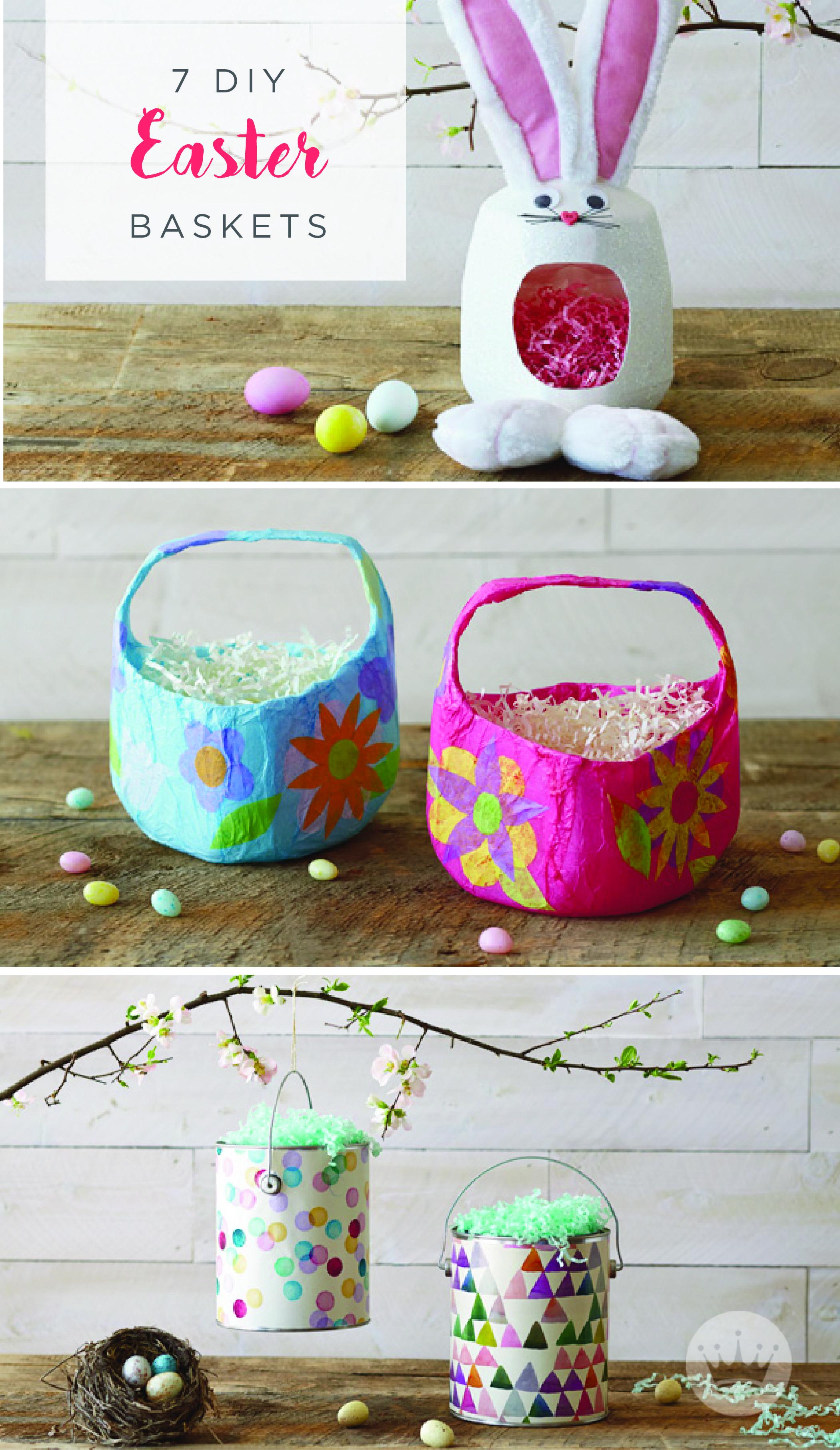 7 Diy Easter Basket Ideas Pinterest Easter Baskets Easter And
