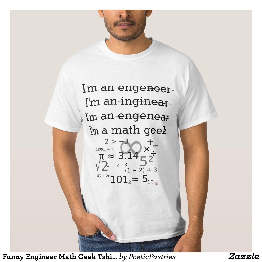 Funny Engineer Math Geek Tshirt Zazzle Com Engineering Humor