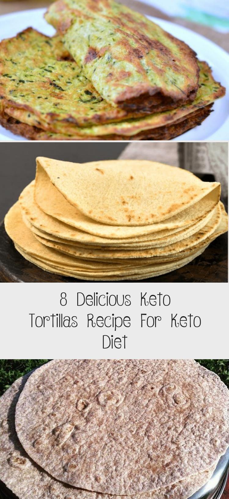 8 Delicious Keto Tortillas Recipe For Keto Diet Diet In 2020 Tortilla Recipe Recipes Quick Keto Meals