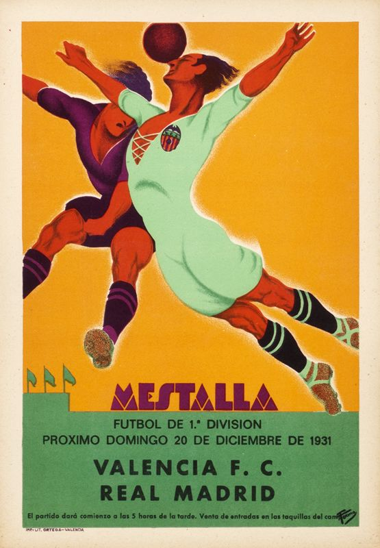 Mestalla Valencia Vs Real Madrid Artist Unknown 1931 9 5 X 13 5 24 X 34 Cm Lithograph Backed On Linen Id Spl22417 425 Soccer Poster Sport Poster Valencia Football