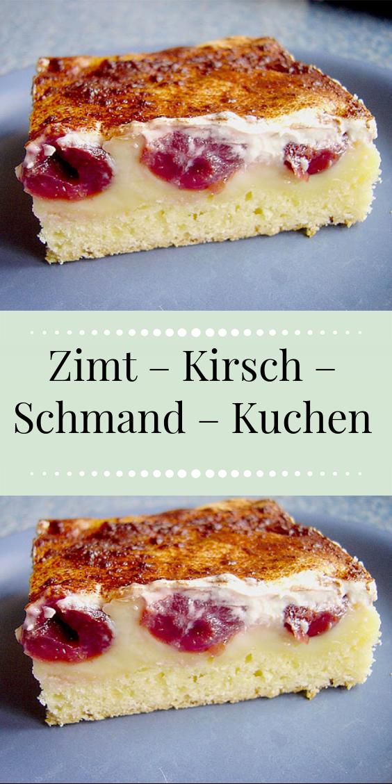 Zimt Kirsch Schmand Kuchen In 2020 Kirsch Schmand Kuchen Rezepte Kirschen