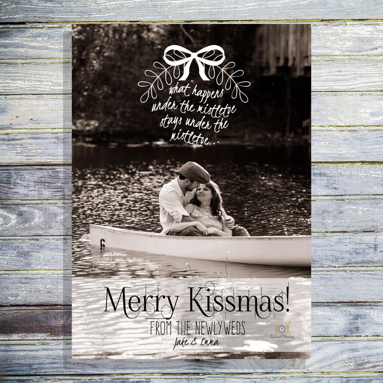 Christmas Photo Card - Merry Kissmas Newlywed Christmas Card - Just ...