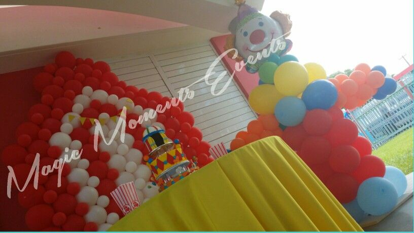 Circus Birthday.  Cumpleaños Circo.  Magic Moments Events