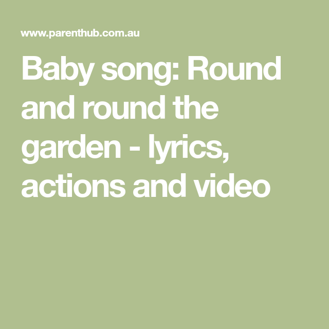 Baby song: Round and round the garden - lyrics, actions and video ...