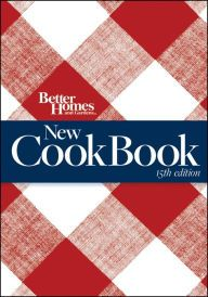 6f4b8a103adc765ddda09844681819d3 - Better Homes And Gardens New Cookbook 15th Edition