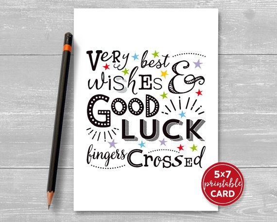 graphic regarding Printable Good Luck Cards named Printable Fantastic Luck Card - Quite Ideal Needs Terrific Luck
