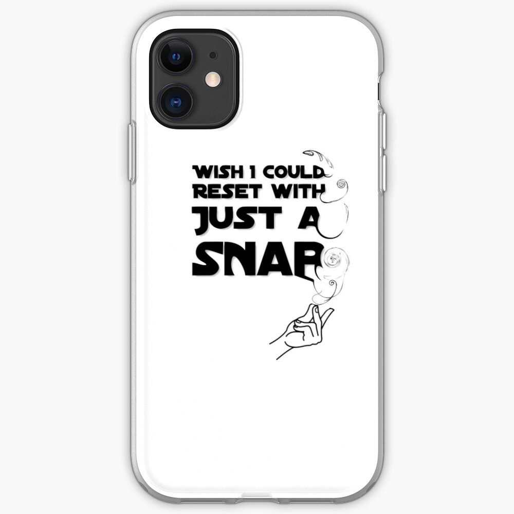 'Reset With Just A Snap' IPhone Case By ByondLoremIpsum In