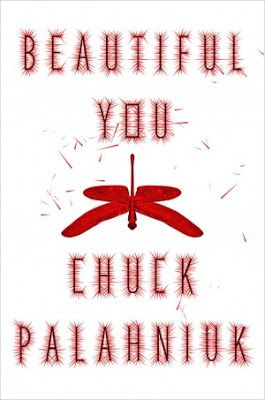 Romance and Fantasy for Cosmopolitan Girls: BEAUTIFUL YOU di Chuck Palahniuk