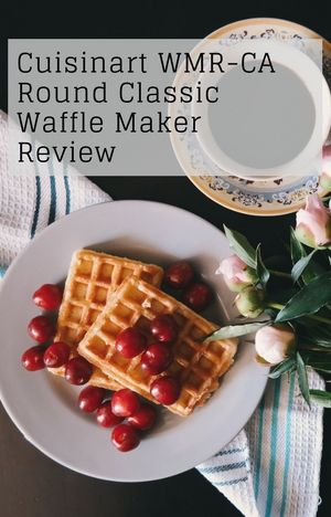 Cuisinart wmr ca round classic waffle maker review