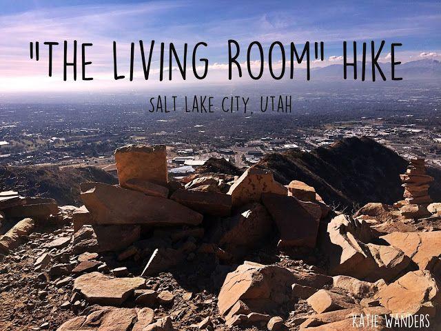 Living Room Hike Salt Lake City Salt Lake City Utah Hiking Camping And Hiking
