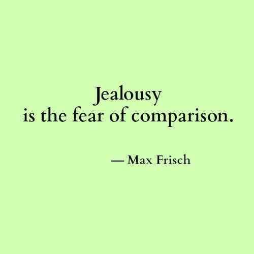 9 Quotes That'll Help You Deal With The Jealous People In Your Life