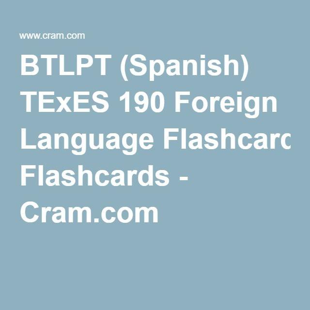 BTLPT Spanish TExES 190 Foreign Language Flashcards Cram