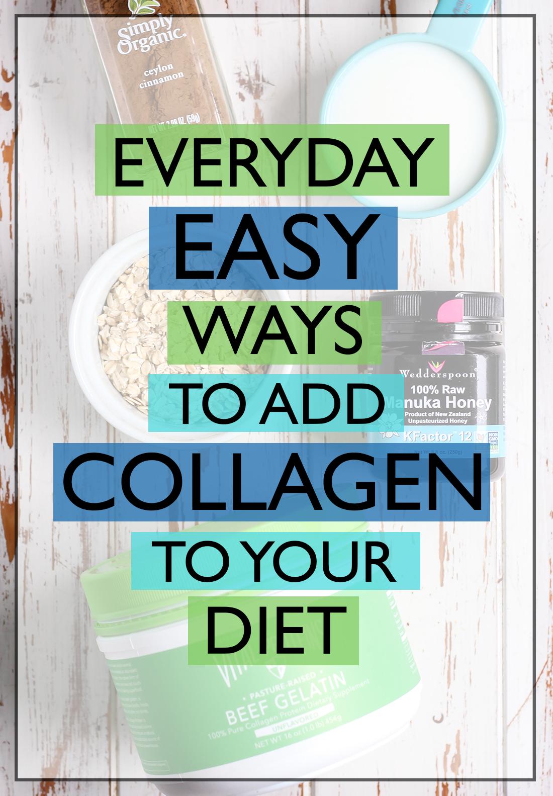 Everyday Easy Ways to Add Collagen to Your Diet - Fit Mitten Kitchen