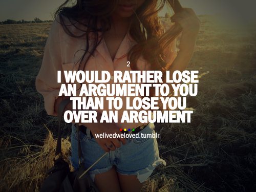 Unless the person I'm arguing with is psychotic and then I