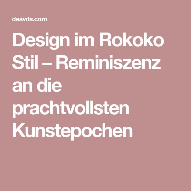 Design im Rokoko Stil – Reminiszenz an die prachtvollsten ...