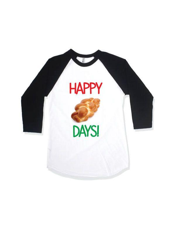 cf65caf4 Hanukkah Funny Shirt, Happy Challah Days T-Shirt for the Holidays,  #funkymonkeythreads, #FMT, #chanukah