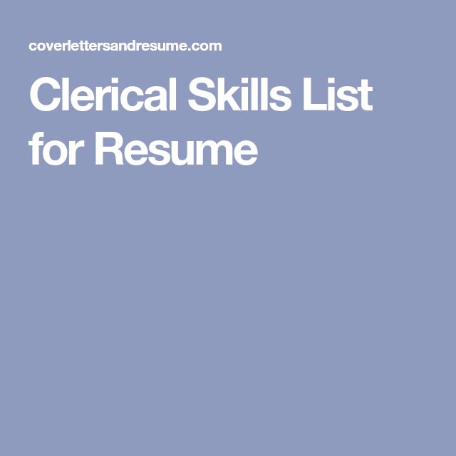 Clerical Skills List For Resume Interview Pinterest List Of