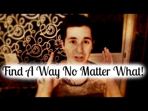 Finding A Way: No Matter What!