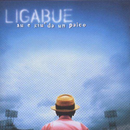 Amazon.co.jp: Ligabue : Su E Giu' Da Un Palco - 音楽