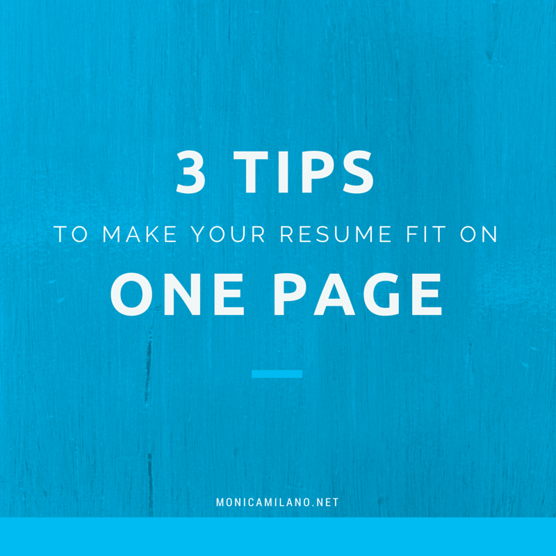 3 tips to make your resume fit on one page Resume, First
