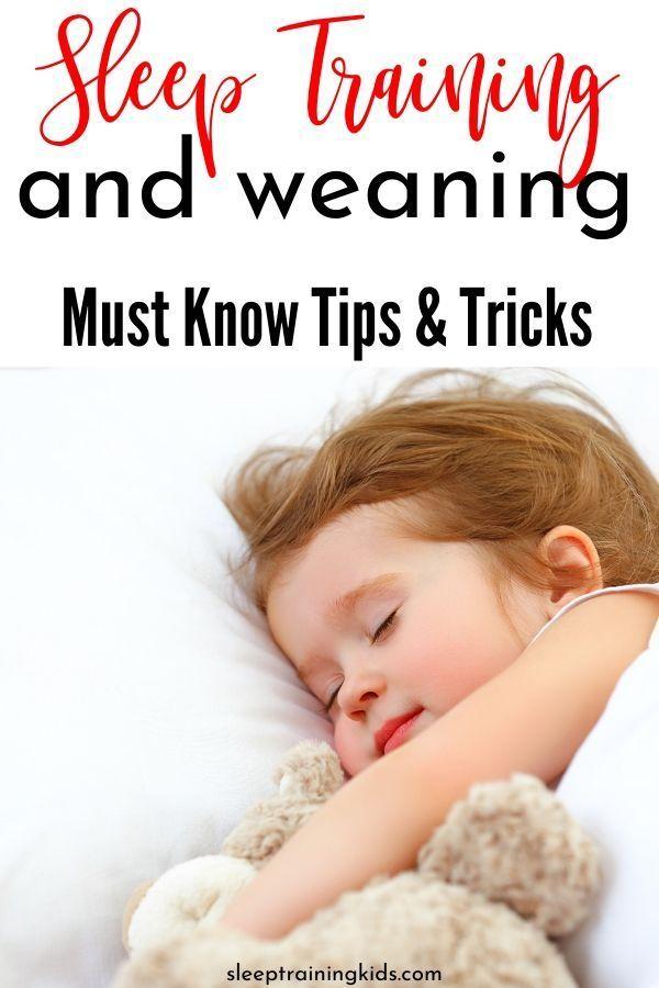 Sleep Training and Weaning: 20 Things to Know   Sleep ...