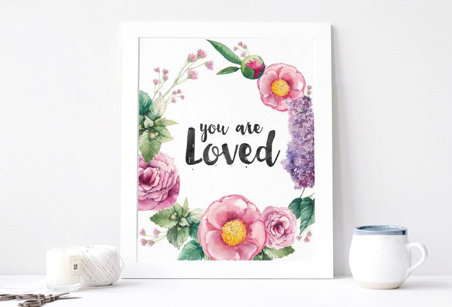 you are loved aquarelle flowers floral wreath inspirational quote print motivation printable