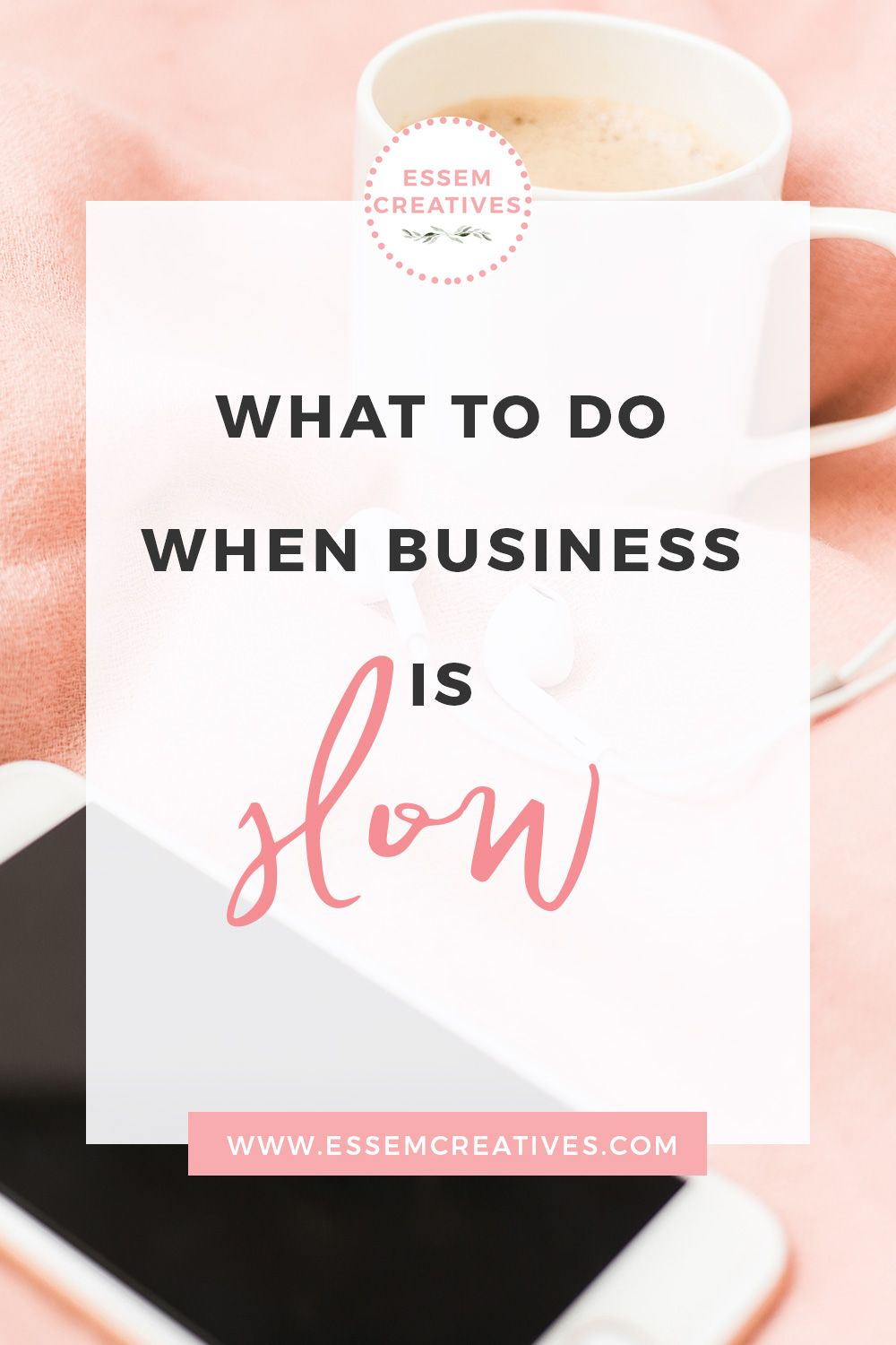 What to Do When Business is Slow or is Going Down