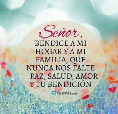 A Jesus Nuestro Salvador W Senor Bendice Mi Hogar Y Mi Familia