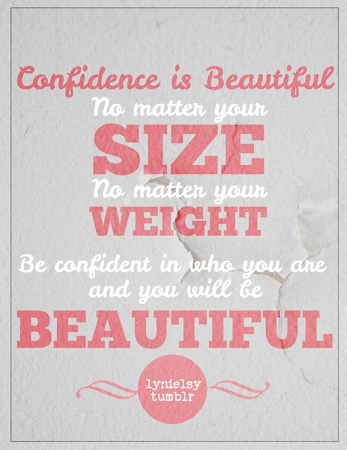Confidence In Yourself Body Quote Weight Quote Love And Accept